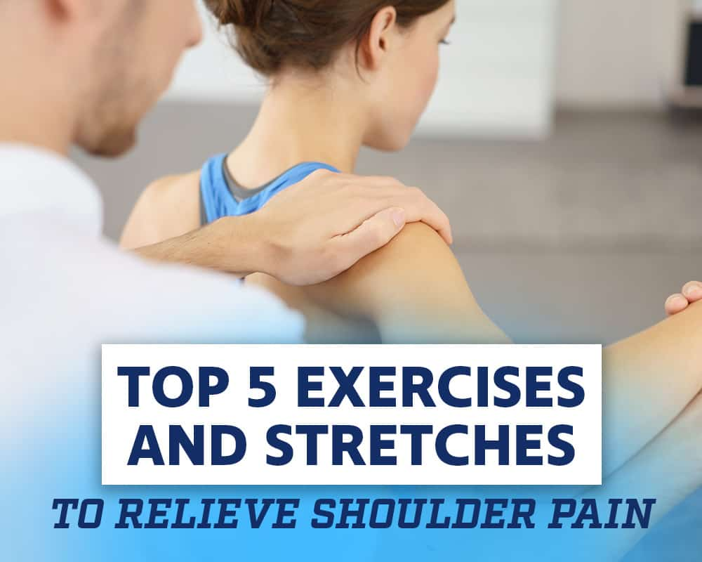 Top-5-Exercises-and-Stretches-to-Relieve-Shoulder-Pain