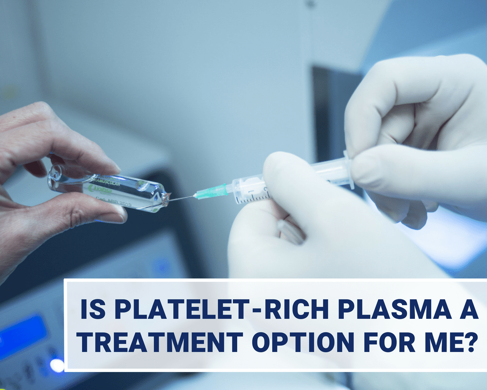 Is Platelet Rich Plasma A Treatment Option for Me (7)
